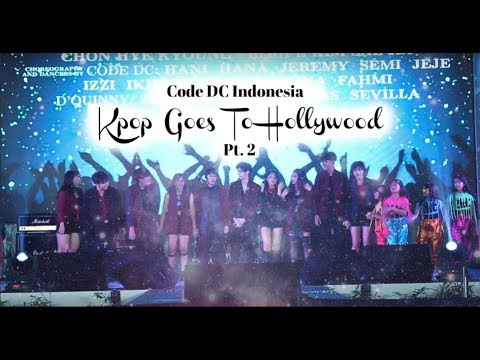 A Musical Dance Show: Kpop Goes To Hollywood (Pt. 2) | Code DC Indonesia