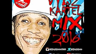♫Vybz Kartel CloseD CASKET/NERD- Mavado & Alkaline Diss Dancehall Mix Vol. 2 MARCH 2017
