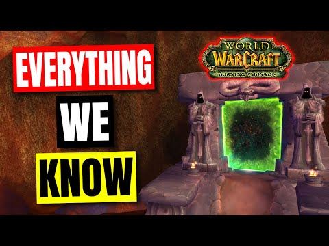 How Classic TBC is Gonna Release, Play & Feel - Classic WoW TBC