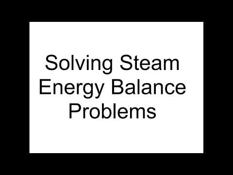 Solving Steam Energy Balances Demo Video