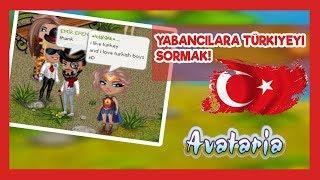 YABANCILARA TÜRKİYEYİ SORMAK! - AVATARIA