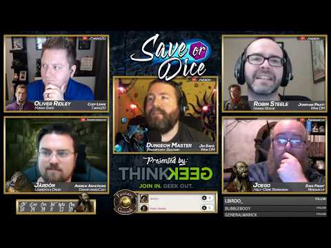 Save or Dice | Episode 10 - Setting the Stage | Web DM, Nerdarchy, Taking20, DawnforgedCast