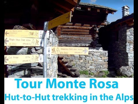 Monte Rosa Tour : Hut-to-Hut trekking in the Alps