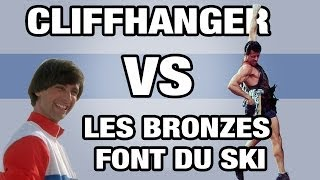 Cliffhanger VS Les Bronzés font du ski - WTM