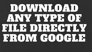 Gambar cover Download Any Type of Files (PDF, DOC, PPT, XLSX, DOCX) Directly From Google- Hindi