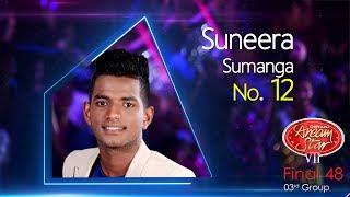 Dream Star Season 7 | Final 48 ( 03rd Group ) Suneera Sumanga ( 17-06-2017 )