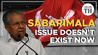 #Sabarimala issue doesn't exist now | In conversation with Kerala CM Pinarayi Vijayan