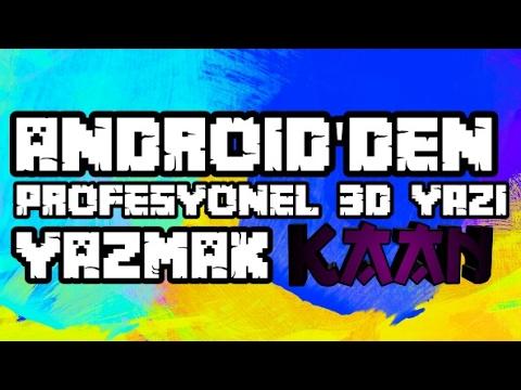 Android'den 3D Yazı Nasıl Yazılır?