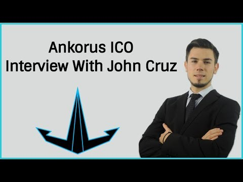 Special Interview With John Cruz CEO Ankorus ICO