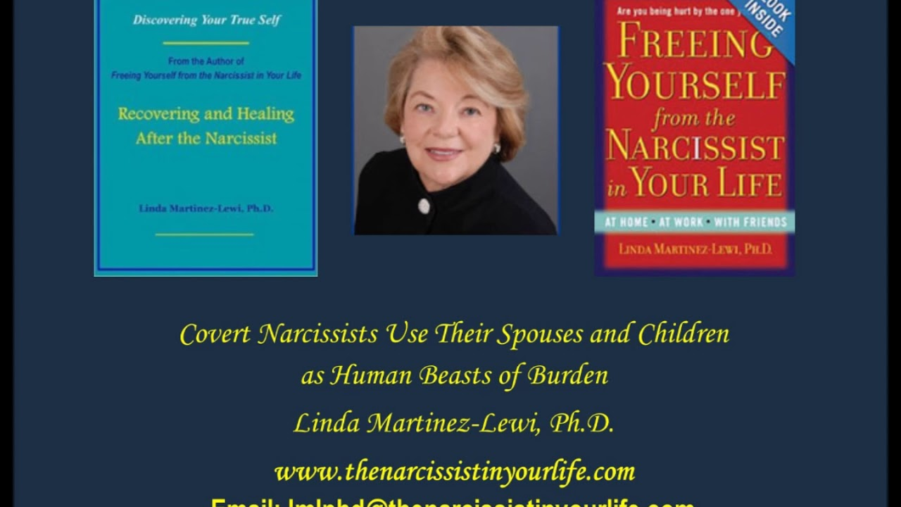 Covert Narcissists Use Their Spouses and Children as Human Beasts of Burden
