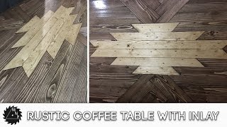 Today I am making a coffee table for my sister in law. This coffee table has a rustic look and has a cool inlay. Check out how we do it.