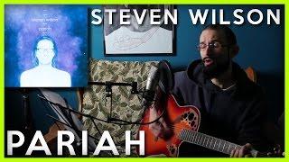 Pariah (Steven Wilson) | [Acoustic Guitar Cover]