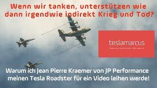 Warum ich Jean Pierre Kraemer von JP Performance meinen Tesla Roadster für ein Video leihen werde!