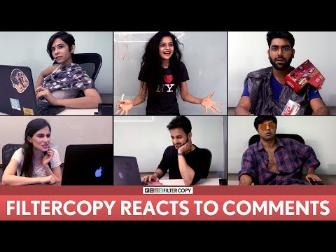 FilterCopy | 2 Million Likes Special: We React To Your Comments | Ft. Mithila, Dhruv, Veer, Banerjee