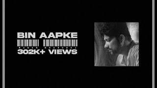 Bin Aapke - Manan Bhardwaj Mp3 Song Download