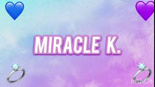 MY OFFICIAL CHANNEL INTRO   MiracleK.