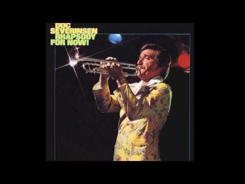 DOC SEVERINSEN - Rhapsody For Now