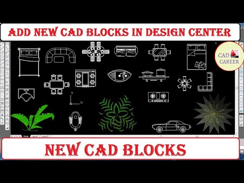 How To Add New CAD Blocks In Design Center In AutoCAD   CAD CAREER
