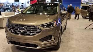 2019 Ford Edge Titanium Start $37,500 - 2018 Chicago Auto Show