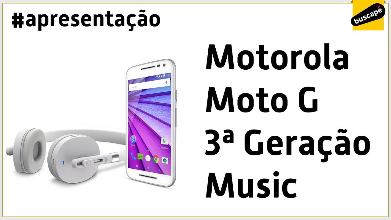 c4ce4699d Motorola Moto G 3ª Geração (Music 16GB) - Apresentação - YouTube