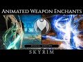 VISUAL ANIMATED WEAPON ENCHANTS | Skyrim SE Ultra High ENB - Photoreal Graphics | Nvidia GTX 1080