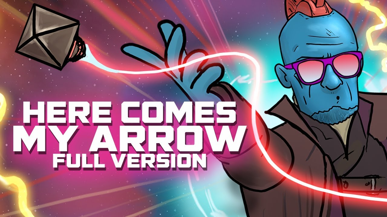 Download Here Comes My Arrow - Guardians of the Galaxy Vol. 2 PARODY