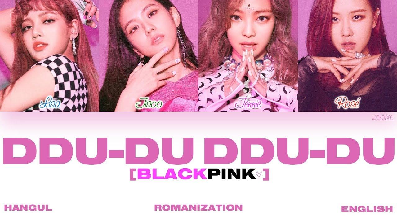 [HAN ROM ENG] BLACKPINK - DDU-DU DDU-DU (뚜두뚜두) (Color Coded Lyrics) - YouTube