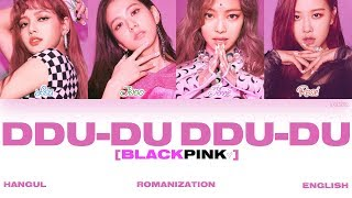 [HAN|ROM|ENG] BLACKPINK - DDU-DU DDU-DU (뚜두뚜두) (Color Coded Lyrics)
