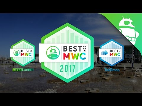 Best of MWC 2017!