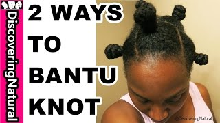 How to do Bantu Knots on Natural Hair : 2 Ways | VEDA 2015 Day 21