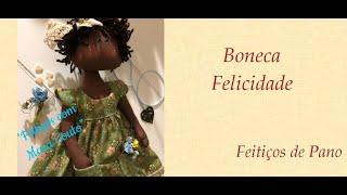 Programa Feitiços com Mara Couto 17 -  Live Chá com Arte - Boneca Felicidade