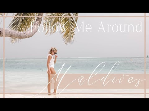 FOLLOW ME AROUND // MALDIVES - Daily Vlog  // Fashion Mumblr