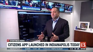 Citizens app launched in Indianapolis