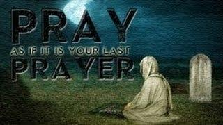 Pray As If It