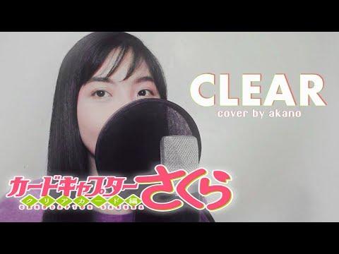 """Cardcaptor Sakura: Clear Card OP - """"CLEAR"""" - Akano"""