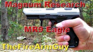Magnum Research MR9 Eagle - DA/SA Striker Fire 9mm - TheFireArmGuy