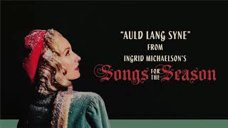 Ingrid Michaelson - Auld Lang Syne