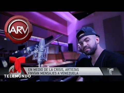 Artistas envían mensajes de apoyo a crisis en Venezuela | Al Rojo Vivo | Telemundo