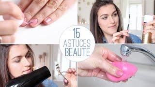 ♡ 15 astuces beauté à connaître !