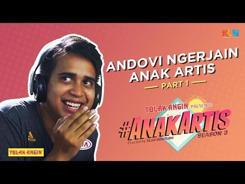 Anak Artis Season 3 - Andovi Ngerjain Anak Artis Part 1