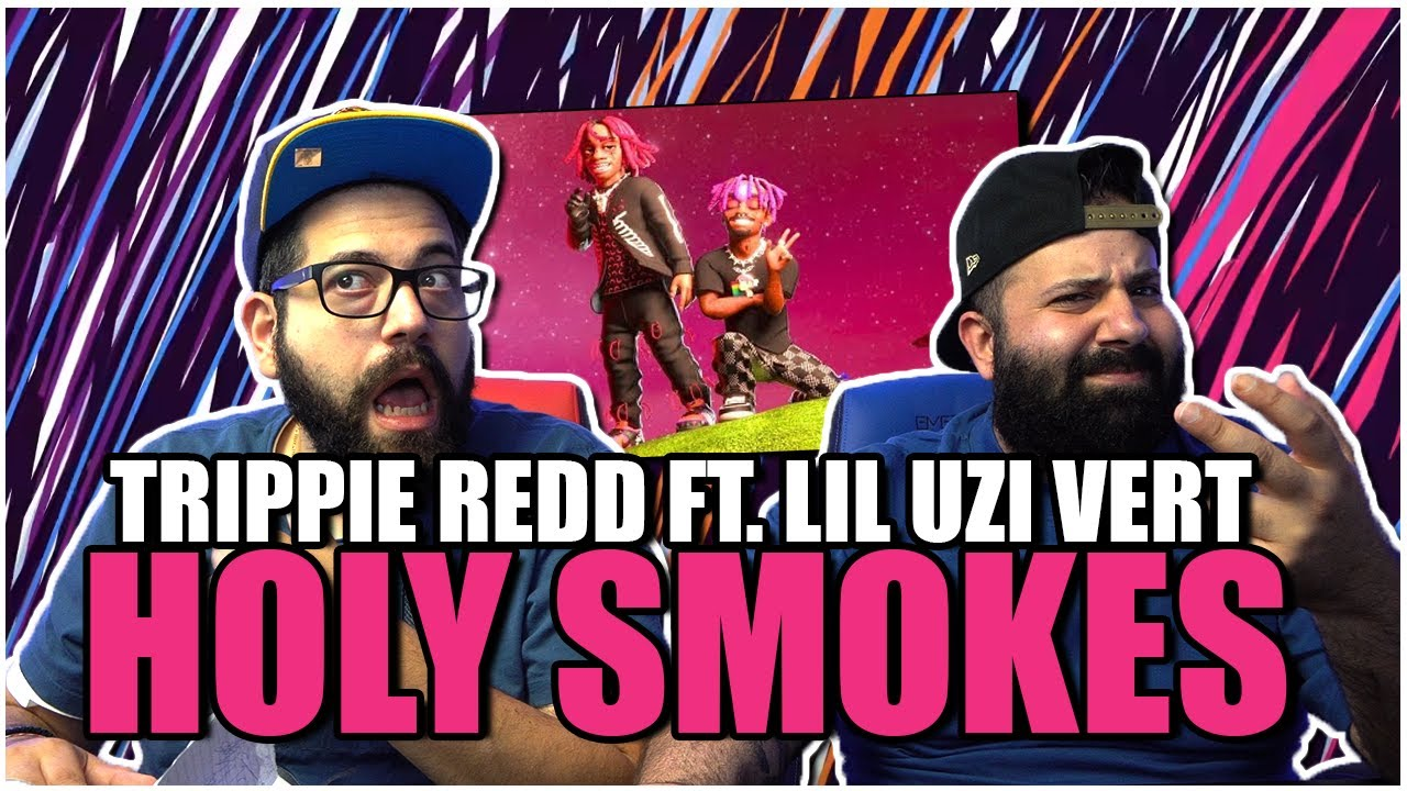 Download THIS SONG A W or L?! Trippie Redd – Holy Smokes Ft. Lil Uzi Vert (Official Lyric Video) *REACTION!!
