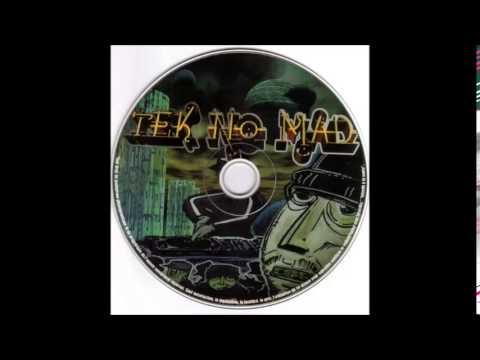 Tek No Mad - La Piste Electronique