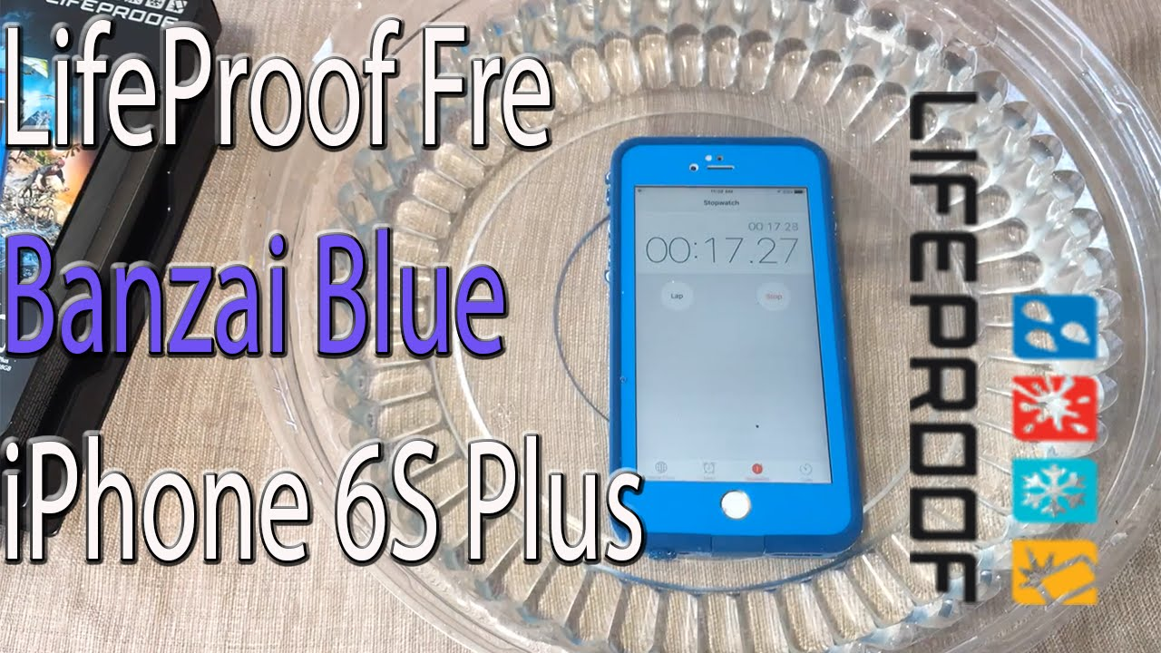 best authentic e6c3b 49714 iPhone 6S Plus: LifeProof Fre | Banzai Blue + Water Test