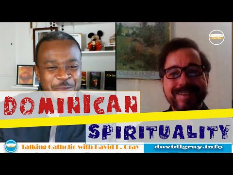 On Dominican Spirituality with Father Greg Maturi, O.P.