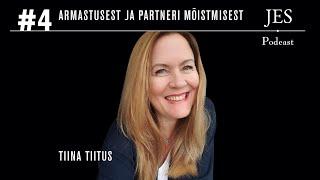 JES Podcast #4 - Tiina Tiitus