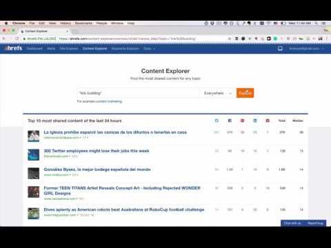 Using Content Explorer: content research, guest blogging opportunities, linkbuilding opportuninies