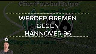 Werder bremen gegen hannover 96 | #sievifussballschau