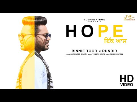 Hope (Ik Aas) Binnie Toor Ft Runbir | Turban Beats | Gurwinder Dalam | Latest Punjabi Songs 2018