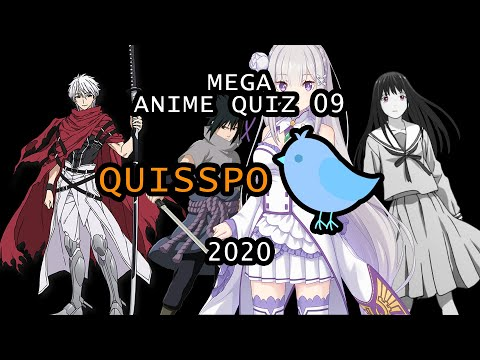 MEGA ANIME QUIZ #09 [Openings, Endings, Characters, Places And More...] | Quisspo