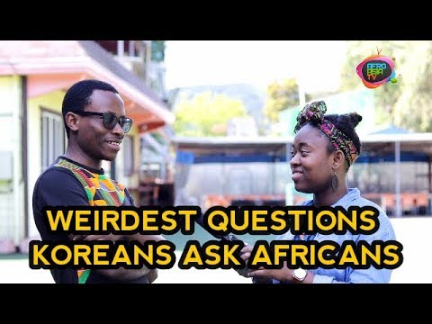 Weirdest Questions Koreans Ask Africans Living in Korea | AFROASIA TV